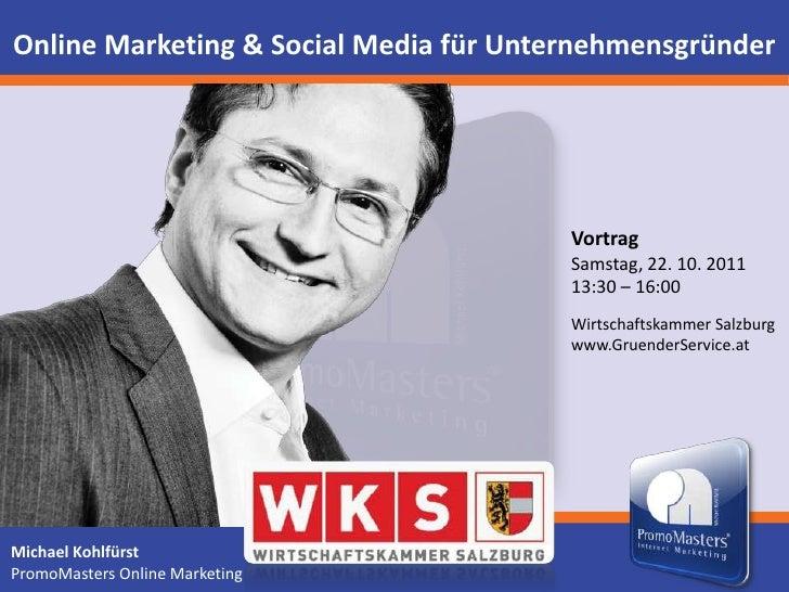 Online Marketing & Social Media für Unternehmensgründer                                        Vortrag                    ...
