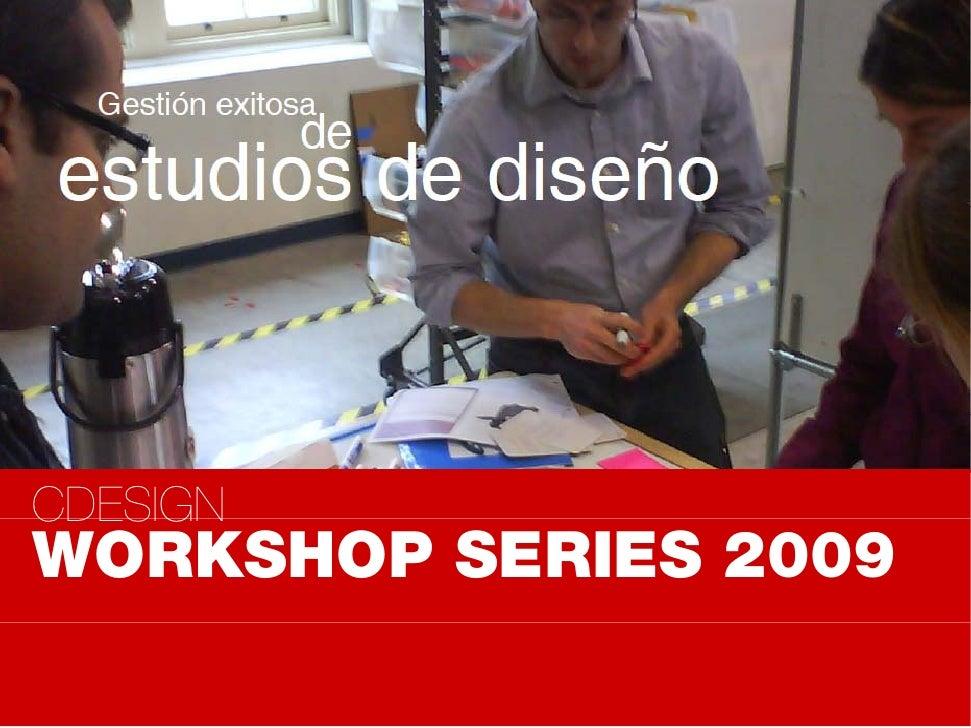 CDESIGN WORKSHOP SERIES 2009
