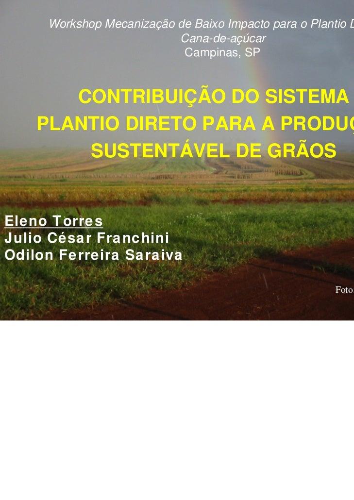 Workshop Mecanização de Baixo Impacto para o Plantio Direto de                          Cana-de-açúcar                    ...