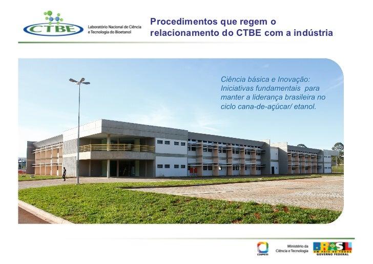 Procedimentos que regem orelacionamento do CTBE com a indústria