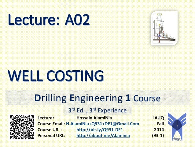 Drilling Engineering 1 Course  3rd Ed. , 3rd Experience