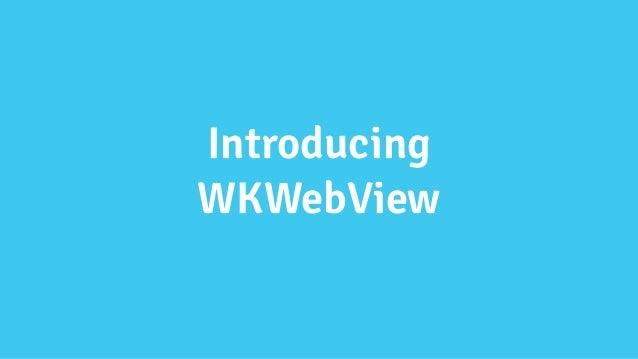 WKWebView in Production