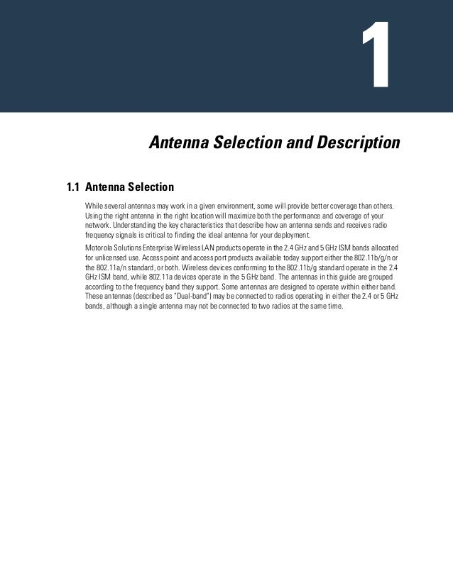 Antenna Selection and Description 1.1 Antenna Selection While several antennas may work in a given environment, some will ...