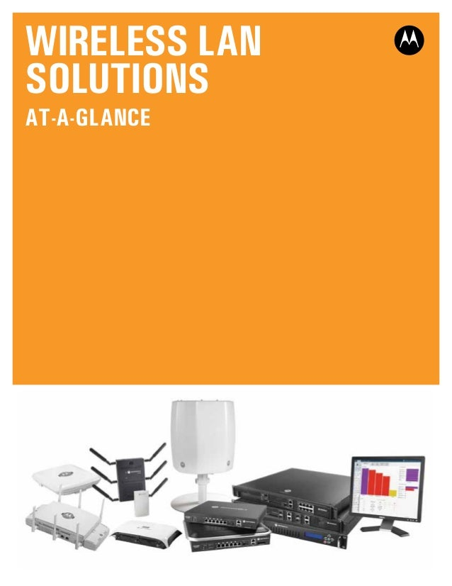 Wireless LAN SOLUTIONS At-a-Glance