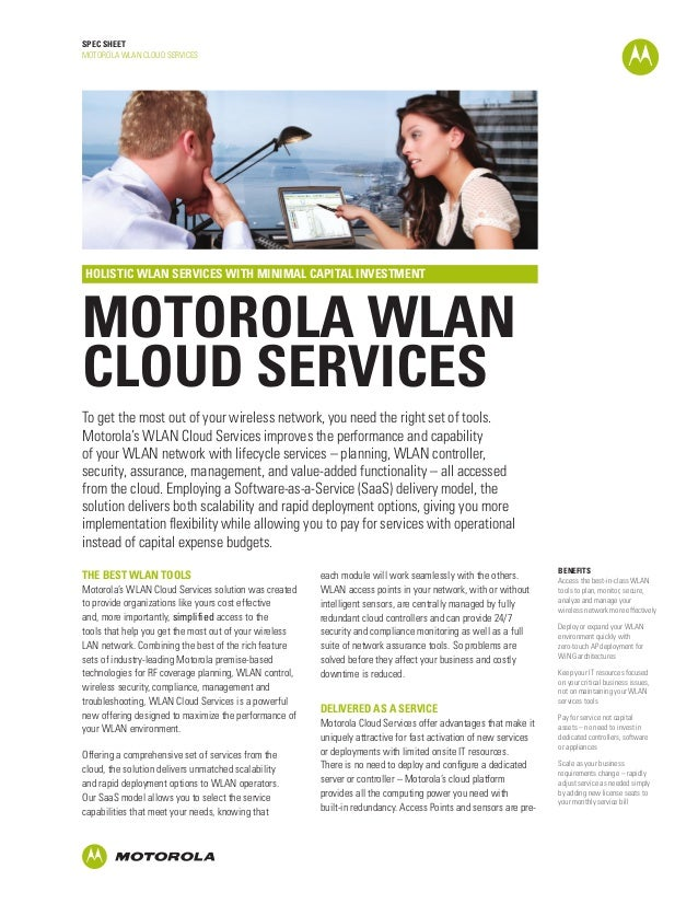 SPEC SHEET MOTOROLA WLAN CLOUD SERVICES  HOLISTIC WLAN SERVICES WITH MINIMAL CAPITAL INVESTMENT  MOTOROLA WLAN CLOUD SERVI...