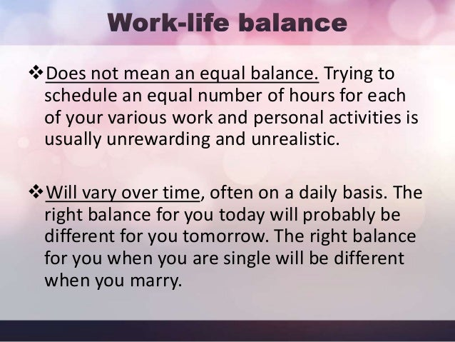At work you can create your own best WorkLife Balance by making sure you not only Achieve, but also reflect the joy of th...
