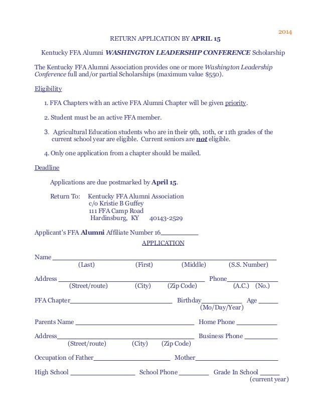 2014 RETURN APPLICATION BY APRIL 15 Kentucky FFA Alumni WASHINGTON LEADERSHIP CONFERENCE Scholarship The Kentucky FFA Alum...