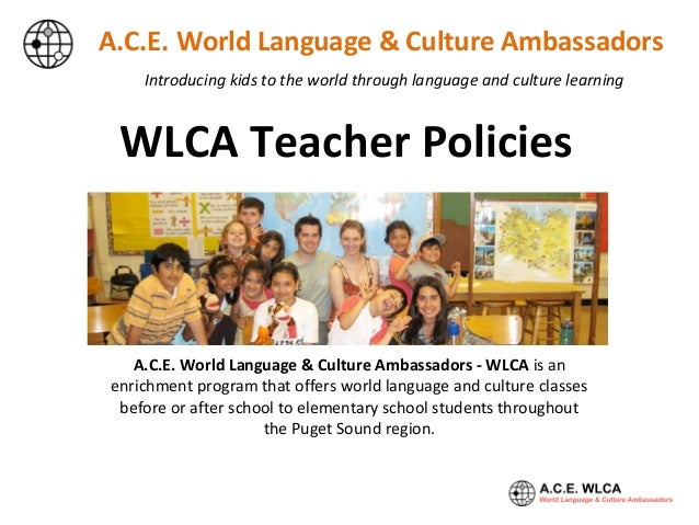 Introducing kids to the world through language and culture learning A.C.E. World Language & Culture Ambassadors A.C.E. Wor...