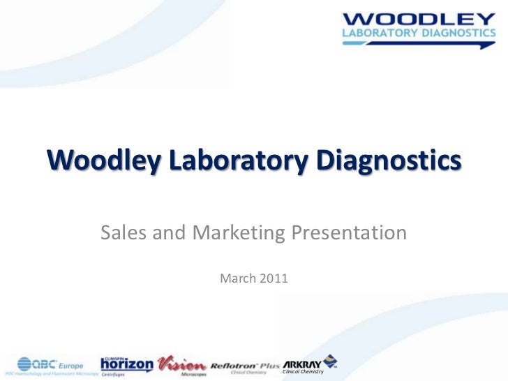 Woodley Laboratory Diagnostics<br />Sales and Marketing Presentation<br />March 2011<br />