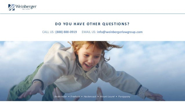Bedminster • Freehold • Hackensack • Mount Laurel • Parsippany DO YOU HAVE OTHER QUESTIONS? CALL US: (888) 888-0919 EMAIL ...