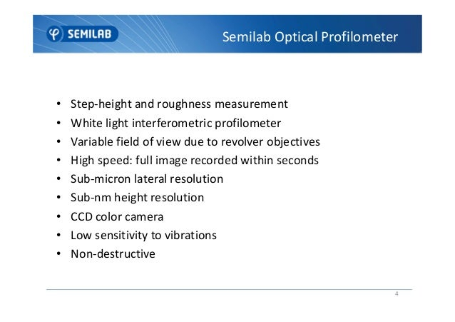 ... Surface Interferences; 4. U2022 Step Height And Roughness Measurement U2022 White  Light Interferometric ...