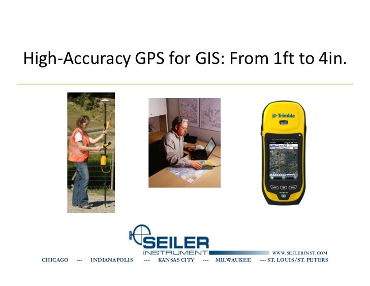 High-Accuracy GPS for GIS: From 1ft to 4in.                                                                           WWW....