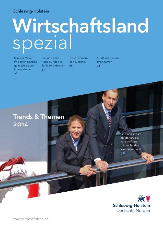 Wirtschaftsland spezial Schleswig-Holstein www.wirtschaftsland.de Trends & Themen 2014 Ein starkes Team auf der Brücke: vo...