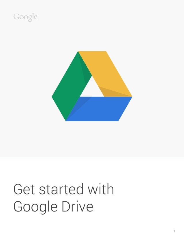 1 Get started with Google Drive