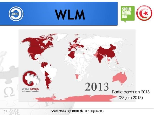 11 WLM Social Media Day, #404Lab Tunis 30 juin 2013 Participants en 2013 (28 juin 2013)