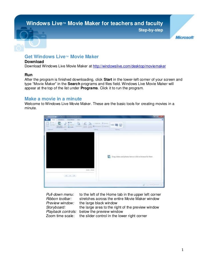 -914400-1998980Get Windows Live™ Movie Maker<br />Windows Live™ Movie Maker for teachers and facultyStep-by-stepDownloadDo...