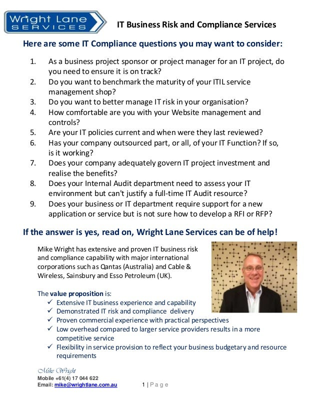 IT Business Risk and Compliance ServicesMike WrightMobile +61(4) 17 044 622Email: mike@wrightlane.com.au 1 | P a g eHere a...