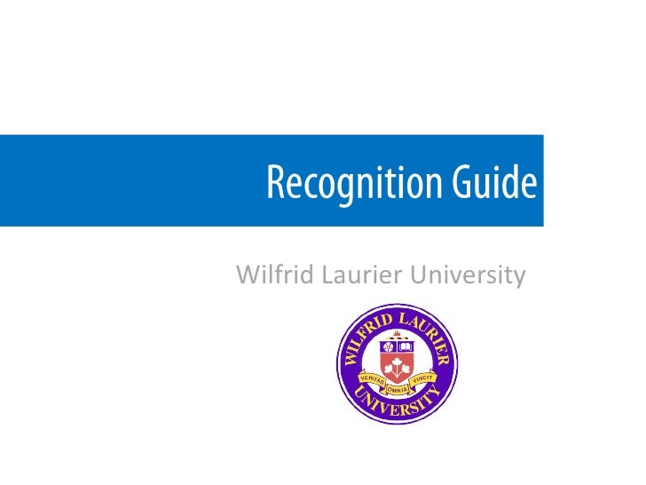 Recognition Guide<br />Wilfrid Laurier University<br />
