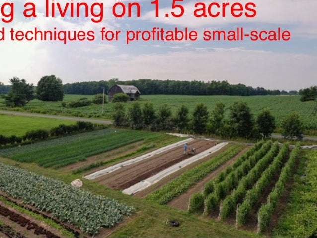 Small Is Profitable By Jean Martin Fortier Ng A Living On 1.5 Acres D  Techniques ...