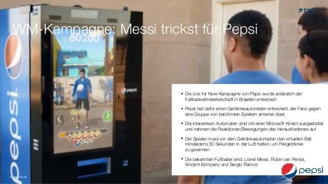WM-Kampagne: Messi trickst für Pepsi !§ Die Live for Now-Kampagne von Pepsi wurde anlässlich der Fußballweltmeisterschaft...