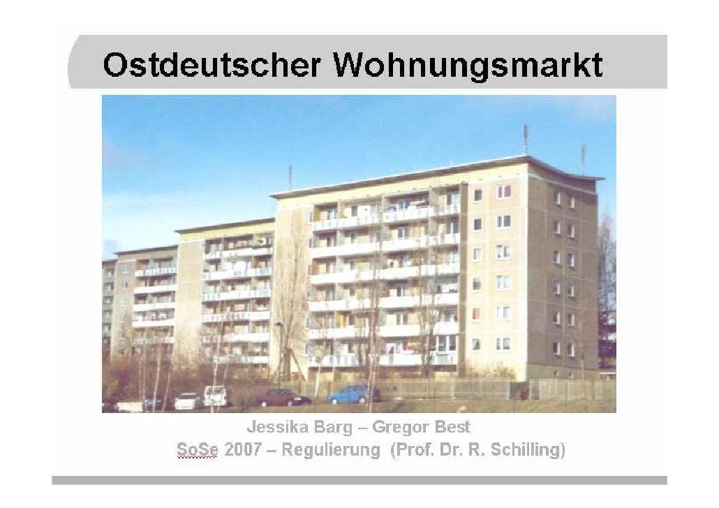 Gliederung  Geschichtlicher Rückblick 1950 - 1989 Entwicklung nach der Wende 1990 - 1998 Entwicklungen des Wohnungsleersta...