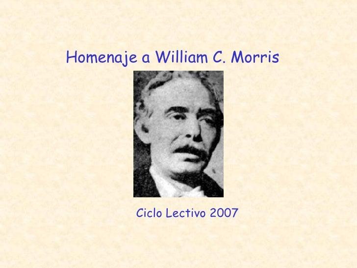 """Homenaje a William C. Morris 1º """"A"""" Ciclo Lectivo 2007"""