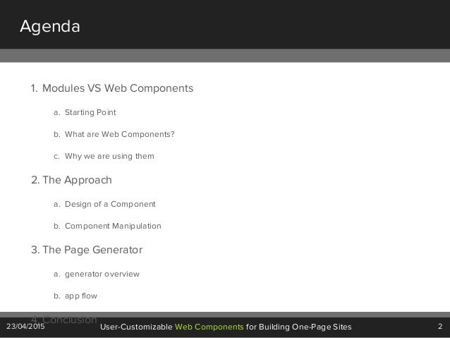 2User-Customizable Web Components for Building One-Page Sites23/04/2015 Agenda 1. Modules VS Web Components a. Starting Po...