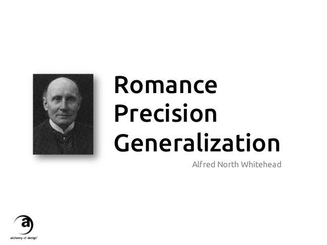 Romance Precision Generalization Alfred North Whitehead