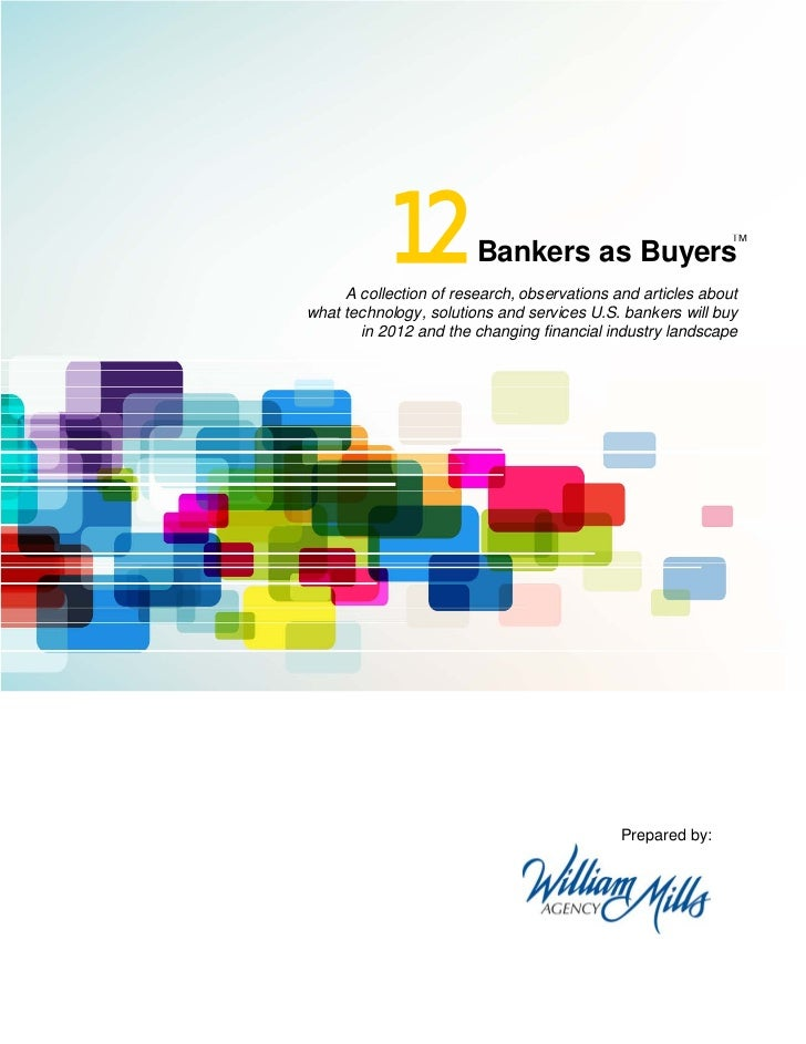12           Bankers as Buyers                                                             TM     A collection of research...