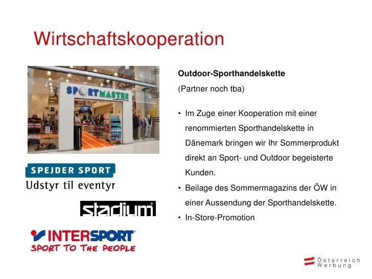 Wirtschaftskooperation                Outdoor-Sporthandelskette                (Partner noch tba)                • Im Zuge...