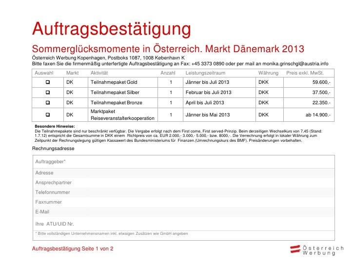 AuftragsbestätigungSommerglücksmomente in Österreich. Markt Dänemark 2013Österreich Werbung Kopenhagen, Postboks 1087, 100...