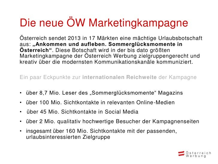 """Die neue ÖW MarketingkampagneÖsterreich sendet 2013 in 17 Märkten eine mächtige Urlaubsbotschaftaus: """"Ankommen und auflebe..."""