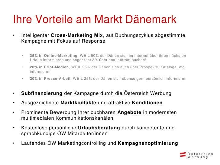 Ihre Vorteile am Markt Dänemark•   Intelligenter Cross-Marketing Mix, auf Buchungszyklus abgestimmte    Kampagne mit Fokus...