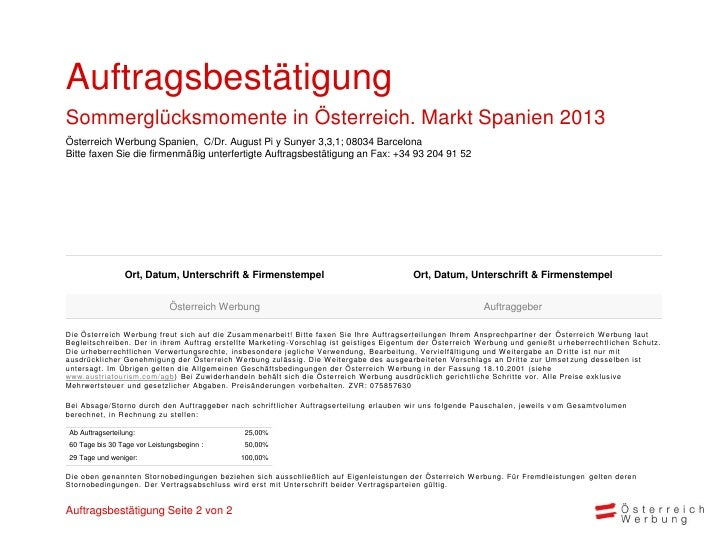 AuftragsbestätigungSommerglücksmomente in Österreich. Markt Spanien 2013Österreich Werbung Spanien, C/Dr. August Pi y Suny...