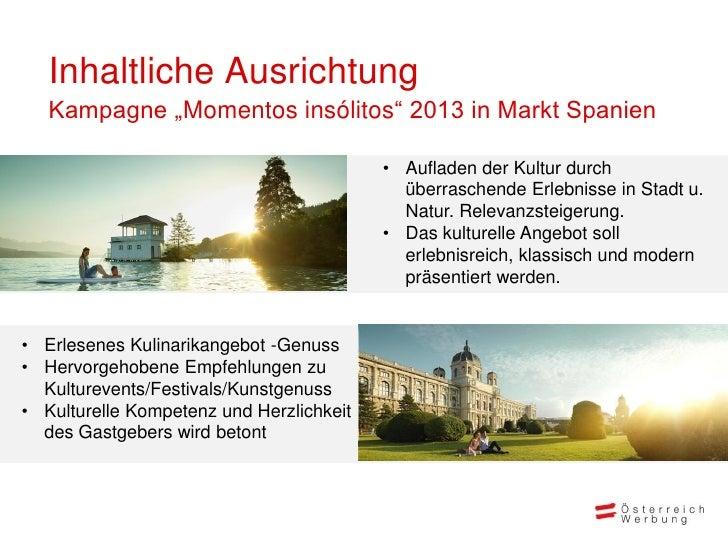 """Inhaltliche Ausrichtung   Kampagne """"Momentos insólitos"""" 2013 in Markt Spanien                                          • A..."""