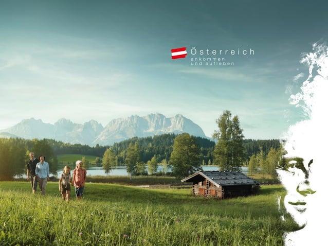 Sommerglücksmomente. Ankommen und aufleben. Die weltweite Marketingkampagne der Österreich Werbung in Deutschland 2014 iri...