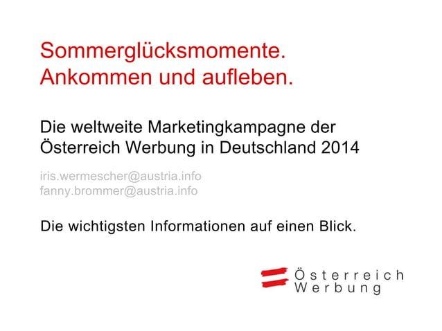 Sommerkampagne 2014 weltweit Sommerglücksmomente 2014, Markt Deutschland