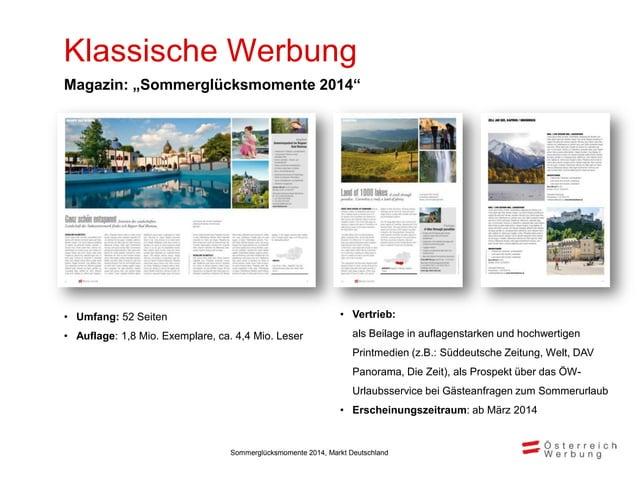 """Klassische Werbung • Umfang: 2-3 Seiten pro Medium • Auflage: ca. 1 Mio. Gesamtauflage Redaktionelle Strecken """"Sommerglück..."""