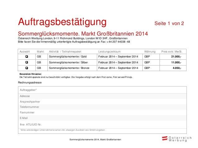 Die Österreich W erbung freut sich auf die Zusammenarbeit! Bitte faxen Sie Ihre Auftragserteilungen Ihrem Ansprechpartner ...