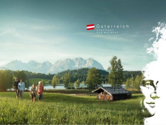 Sommerglücksmomente. Ankommen und aufleben. Die weltweite Marketingkampagne der Österreich Werbung in der Russischen Föder...