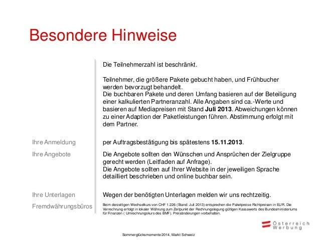 Auftragsbestätigung  Seite 1 von 2  Sommerglücksmomente. Schweiz 2014 Österreich Werbung, Zurlindenstrasse 60, 8036 Zürich...