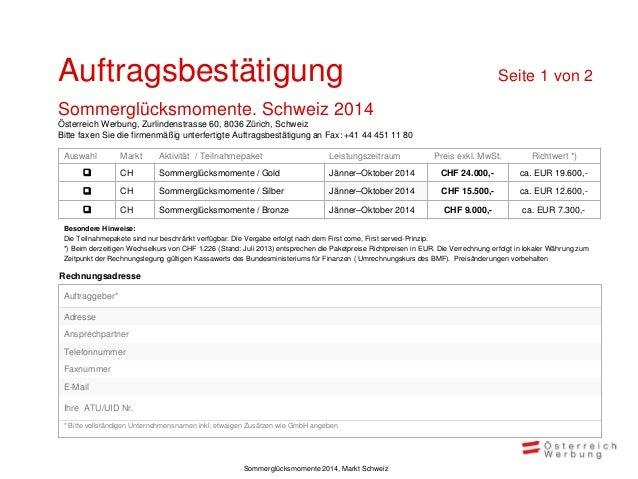 Auftragsbestätigung  Seite 2 von 2  Sommerglücksmomente. Schweiz 2014 Österreich Werbung, Zurlindenstrasse 60, 8036 Zürich...
