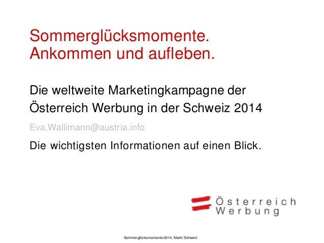 Sommerkampagne 2014 weltweit  Sommerglücksmomente 2014, Markt Schweiz