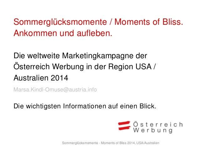 Sommerglücksmomente / Moments of Bliss. Ankommen und aufleben. Die weltweite Marketingkampagne der Österreich Werbung in d...