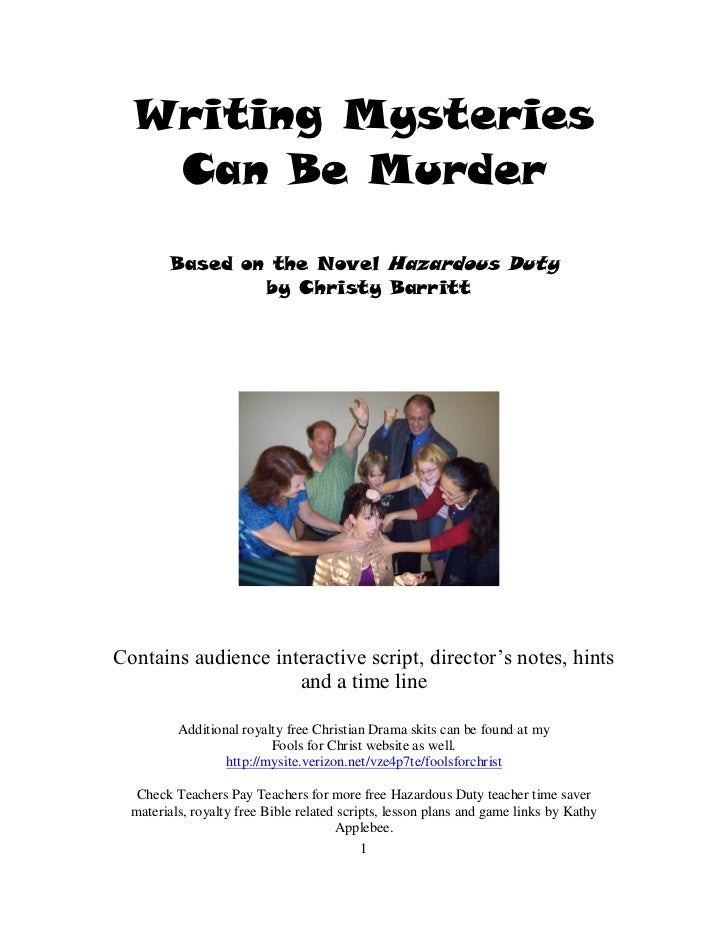 Writing Mysteries   Can Be Murder        Based on the Novel Hazardous Duty                by Christy BarrittContains audie...