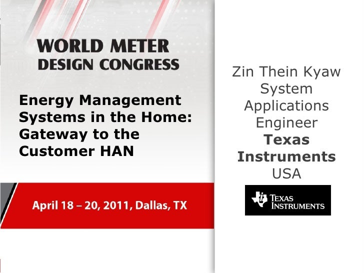Zin Thein Kyaw                           SystemEnergy Management        ApplicationsSystems in the Home:      EngineerGate...