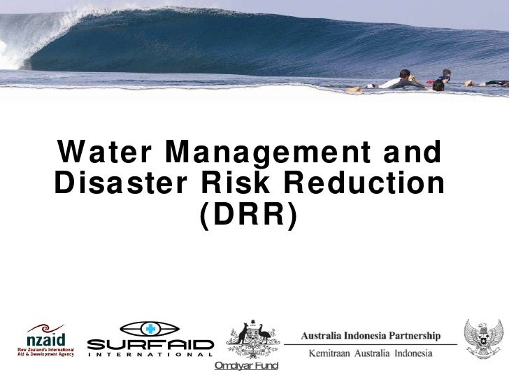 Water Management and Disaster Risk Reduction (DRR) Omdiyar Fund