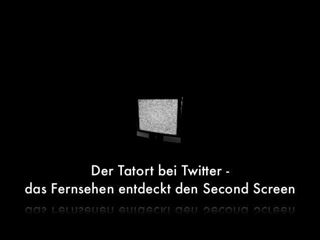 Der Tatort bei Twitter -das Fernsehen entdeckt den Second Screen