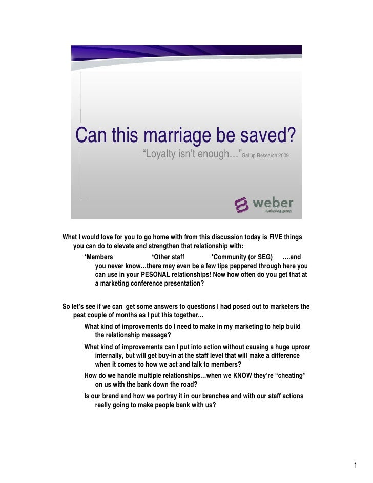 """Can this marriage be saved?                            """"Loyalty isn't enough…""""Gallup Research 2009     What I would love f..."""