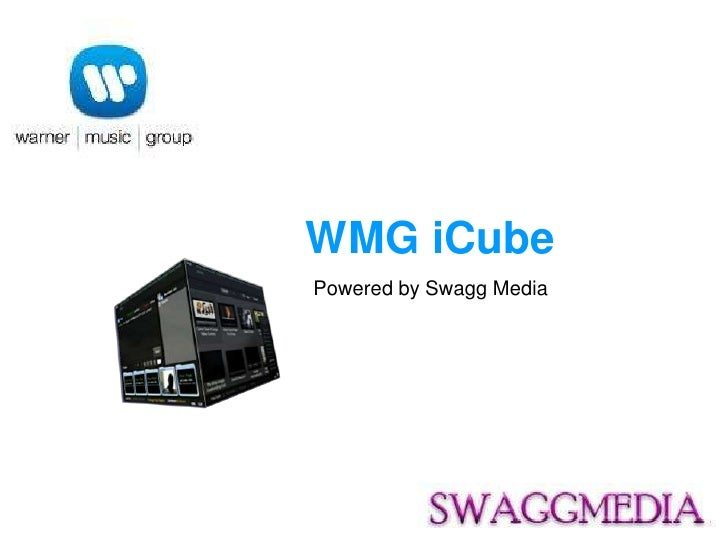 WMG iCube Powered by Swagg Media